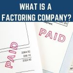 What is a factoring company?